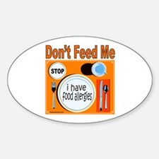 DON'T FEED ME Oval Decal