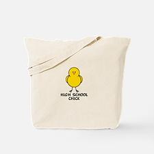 High School Chick Tote Bag