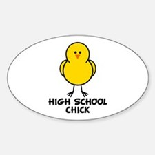 High School Chick Oval Decal