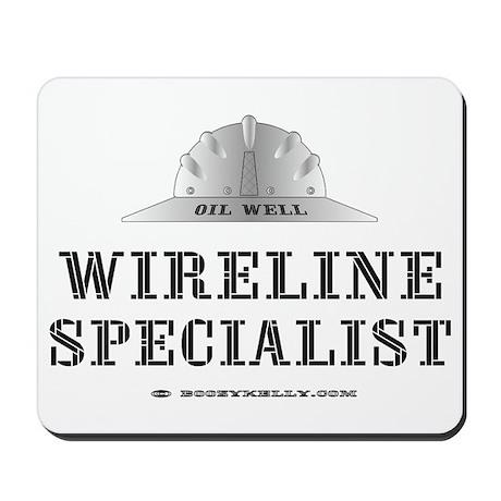 Wireline Specialist Mousepad,Slickline,Oil,Gas