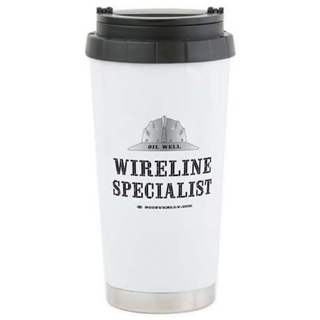 Wireline Specialist Stainless Steel Travel Mug,Oil