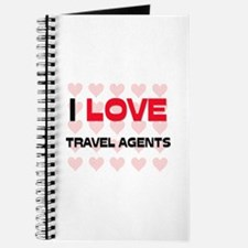I LOVE TRAVEL AGENTS Journal