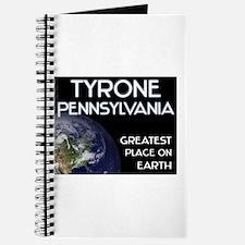 tyrone pennsylvania - greatest place on earth Jour