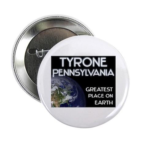 tyrone pennsylvania - greatest place on earth 2.25