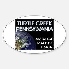 turtle creek pennsylvania - greatest place on eart