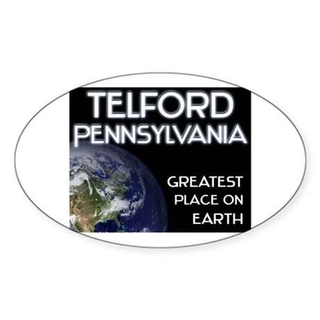 telford pennsylvania - greatest place on earth Sti