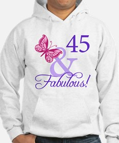 45 And Fabulous Birthday Gifts Hoodie