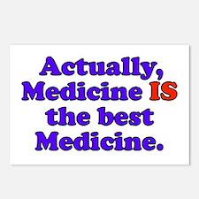 Actually Medicine IS the best Medicine Postcards (