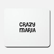 CRAZY MARIA Mousepad