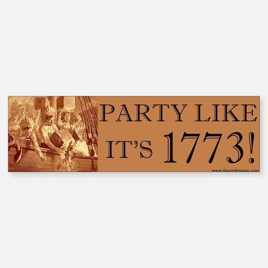 Party Like It's 1773 Bumper Bumper Bumper Sticker