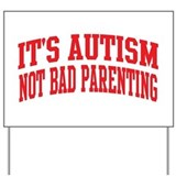 Autistic child Yard Signs
