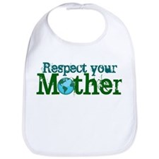 Respect mother earth Bib