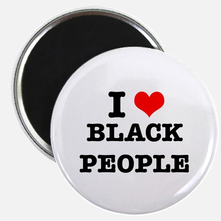 I Love Black People Magnet