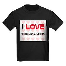 I LOVE TOOLMAKERS T