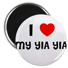 I LOVE MY YIA YIA Magnet