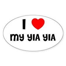 I LOVE MY YIA YIA Oval Decal