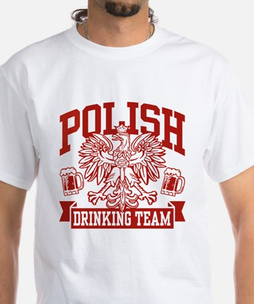 Polish Drinking Team White T-Shirt