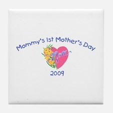 Mommy's 1st Mother's Day 2009 (Heart) Tile Coaster