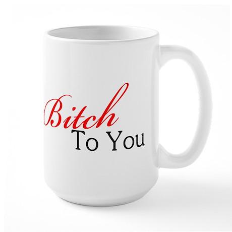 Miss Bitch Large Mug