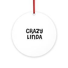 CRAZY LINDA Ornament (Round)