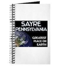 sayre pennsylvania - greatest place on earth Journ