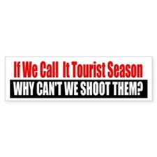 Tourist Season Bumper Bumper Bumper Sticker