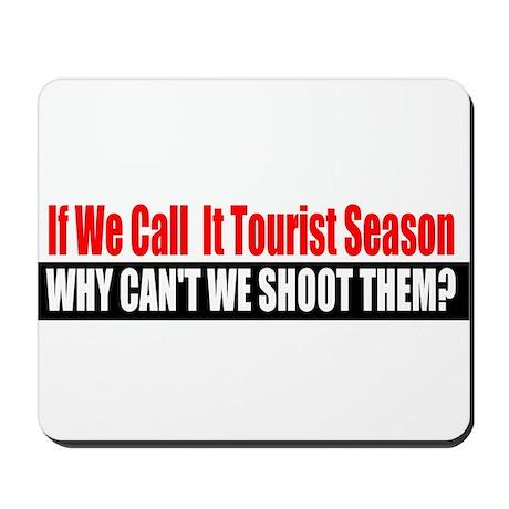Tourist Season Mousepad