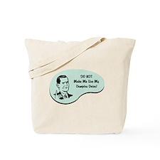 Vampire Voice Tote Bag