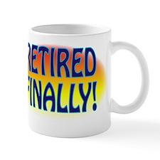 FINALLY Mug