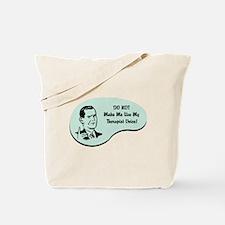 Therapist Voice Tote Bag