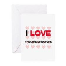 I LOVE THEATRE DIRECTORS Greeting Cards (Pk of 10)