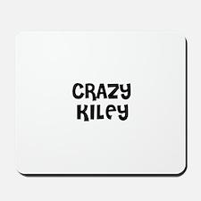 CRAZY KILEY Mousepad