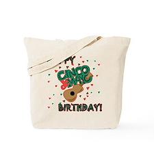 Happy Cinco de Mayo Birthday Tote Bag