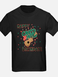 Happy Cinco de Mayo Birthday T