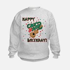 Happy Cinco de Mayo Birthday Sweatshirt