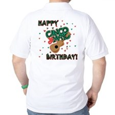 Happy Cinco de Mayo Birthday T-Shirt