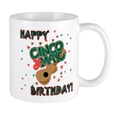 Happy Cinco de Mayo Birthday Mug