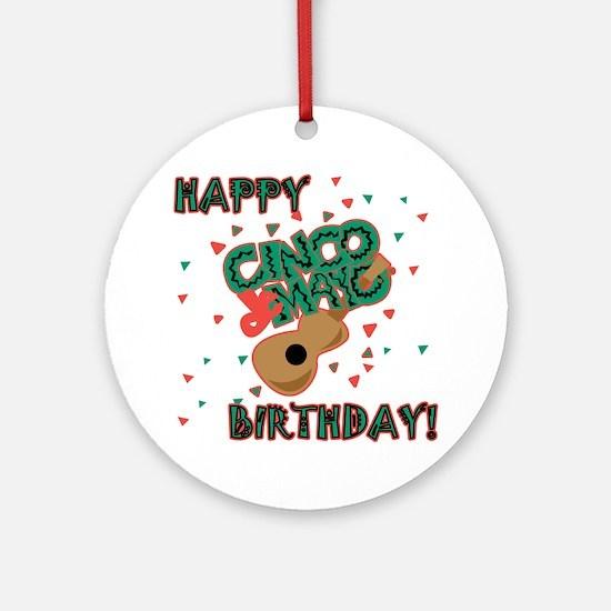 Happy Cinco de Mayo Birthday Ornament (Round)