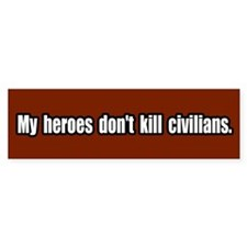 Civilian Casualties Antiwar Peace Bumper Bumper Sticker
