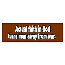 Faith Makes Peace Bumper Bumper Sticker