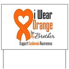 Leukemia Brother Yard Sign