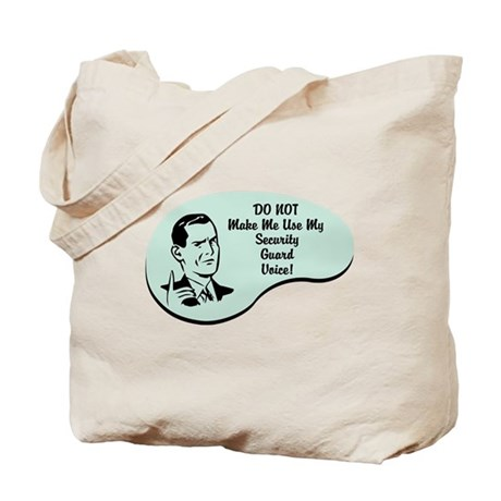 Security Guard Voice Tote Bag