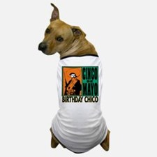 Cinco de Mayo Birthday Chico Dog T-Shirt