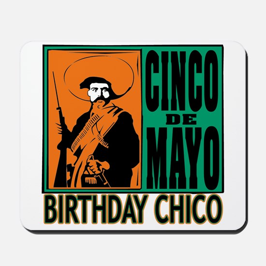 Cinco de Mayo Birthday Chico Mousepad