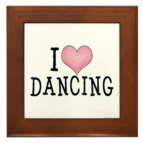 I Love Dancing Framed Tile