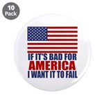 "I want it to fail 3.5"" Button (10 pack)"