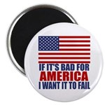 "I want it to fail 2.25"" Magnet (100 pack)"