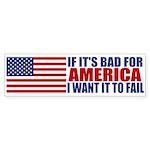 I want it to fail Bumper Sticker (50 pk)