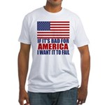 I want it to fail Fitted T-Shirt