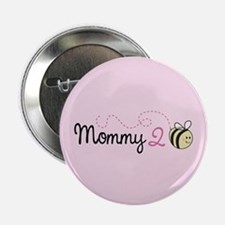 """Mommy To Bee 2.25"""" Button"""